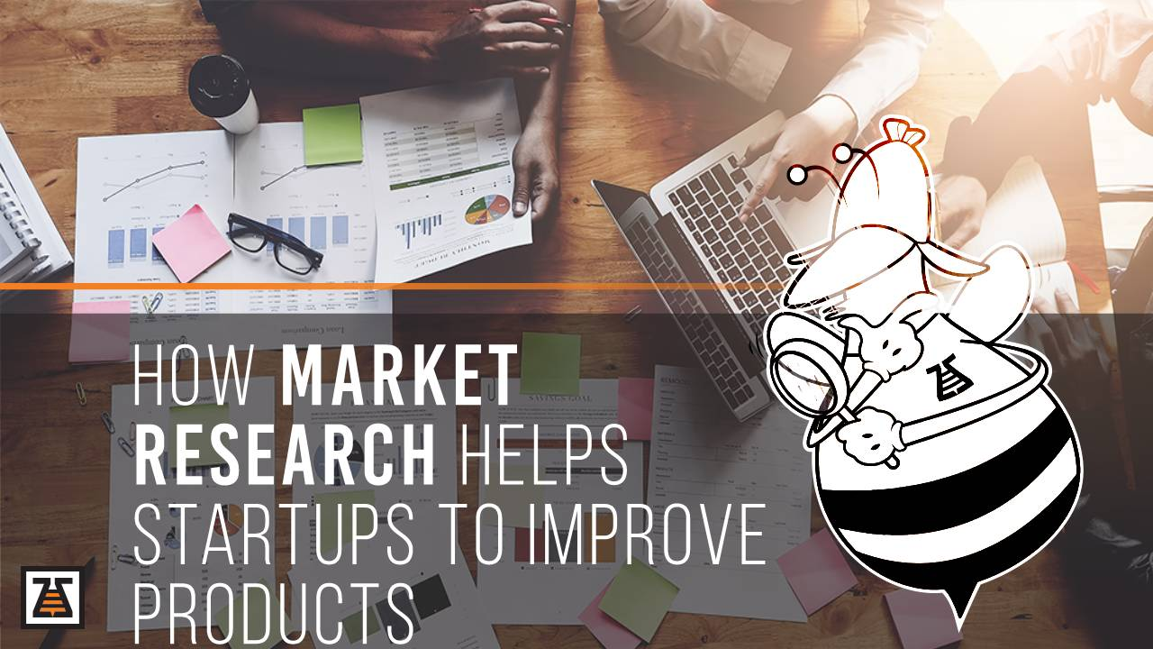 A market research helps startups improve their business
