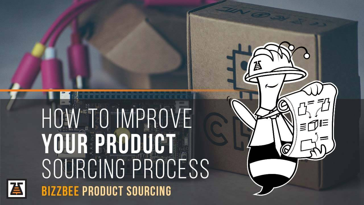 Improve Your Product Sourcing Process