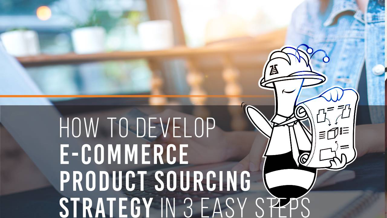 Product sourcing strategy development