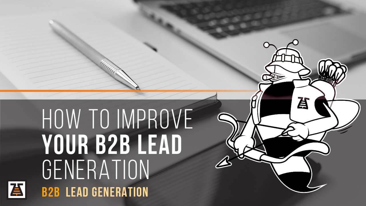 To Improve B2B Lead Generation
