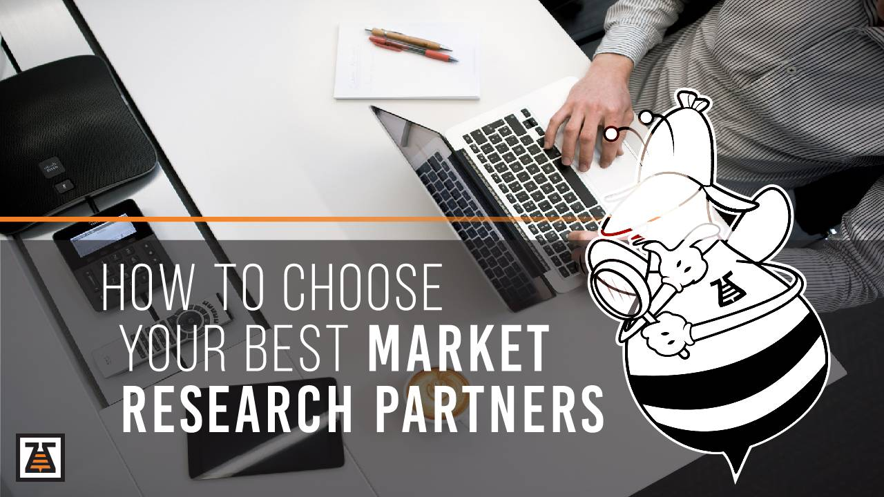 How To Choose Your Best Market Research Partners