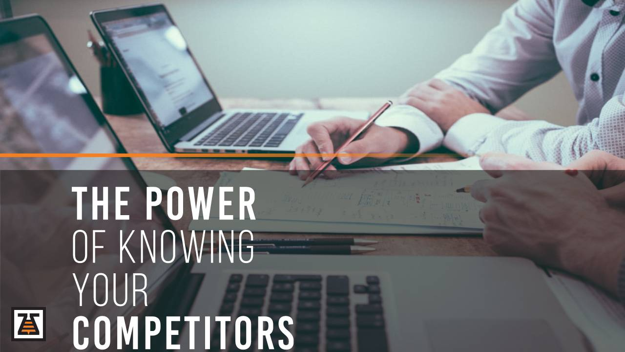The Power Knowing Your Competitors