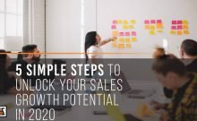 5 Simple Steps To Unlock Your Sales Growth Potential in 2020