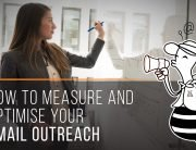 How to measure and optimise your email outreach