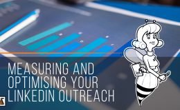 Measuring and optimising your Linkedin outreach