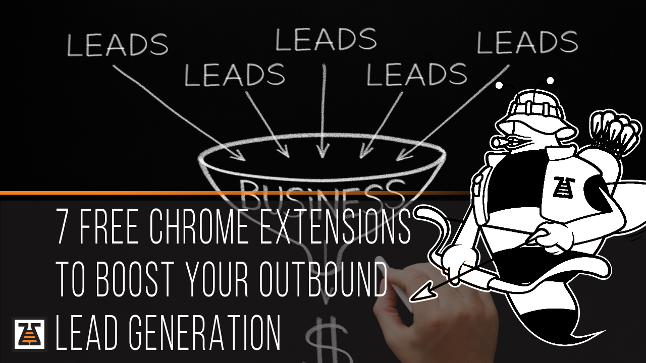 7 free chrome extensions to boost your outbound lead generation